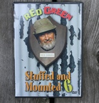Stuffed & Mounted DVD Volume 6