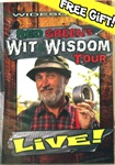 Wit and Wisdom Tour Live DVD